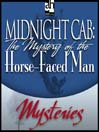 The Mystery of the Horse-Faced Man (MP3)