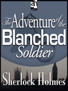 The Adventure of the Blanched Soldier (MP3)