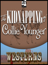 The Kidnapping of Collie Younger (MP3)