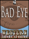 Bad-Eye (MP3): His Life & Letters