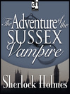 The Adventure of the Sussex Vampire (MP3)