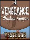 Vengeance in Shadow Canyon (MP3)
