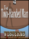The Two-Handed Man (MP3)