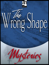 The Wrong Shape (MP3)