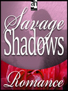Savage Shadows (MP3)