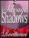 Savage Shadows (MP3)