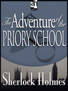 The Adventure of the Priory School (MP3)