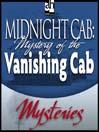 Mystery of the Vanishing Cab (MP3)