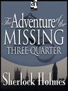 The Adventure of the Missing Three-Quarter (MP3)