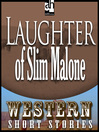 Laughter of Slim Malone (MP3)