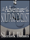 The Adventure of the Solitary Cyclist (MP3)