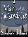 Man with the Twisted Lip (MP3)
