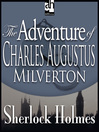 The Adventure of Charles Augustus Milverton (MP3)