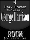 Dark Horse (MP3): The Private Life of George Harrison