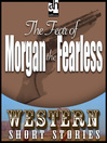 The Fear of Morgan the Fearless (MP3)