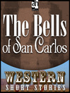 The Bells of San Carlos (MP3)