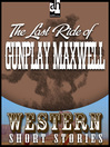 Last Ride of Gunplay Maxwell (MP3)