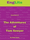 EngLits: The Adventures of Tom Sawyer (MP3): Detailed Summaries of Great Literature That You Can Listen To