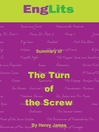 EngLits: The Turn of the Screw (MP3): Detailed Summaries of Great Literature That You Can Listen To