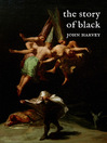 The Story of Black (eBook)