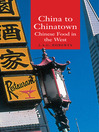 China to Chinatown (eBook): Chinese Food in the West