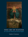 The Cry of Nature (eBook): Art and the Making of Animal Rights