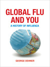 Global Flu and You (eBook): A History of Influenza