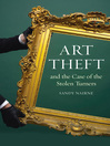 Art Theft and the Case of the Stolen Turners (eBook)