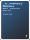 The Contemporary Caribbean (eBook): Life, History and Culture Since 1945