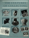 Cultures of Collecting (eBook)