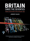 Britain since the Seventies (eBook): Politics and Society in the Consumer Age