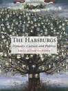 The Habsburgs (eBook): Dynasty, Culture and Politics