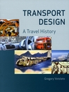 Transport Design (eBook): A Travel History