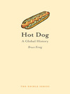 Hot Dog (eBook): A Global History