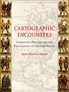 Cartographic Encounters (eBook): Indigenous Peoples and the Exploration of the New World