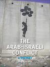 The Arab-Israeli Conflict (eBook): A History