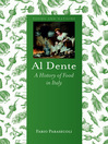 Al Dente (eBook): A History of Food in Italy