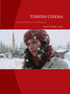 Turkish Cinema (eBook): Identity, Distance and Belonging