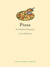 Pizza (eBook): A Global History