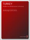 Turkey (eBook): Modern Architectures in History