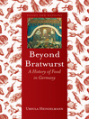 Beyond Bratwurst (eBook): A History of Food in Germany