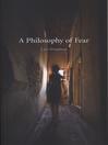 A Philosophy of Fear (eBook)