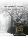 A World of Gardens (eBook)