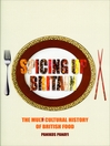 Spicing up Britain (eBook): The Multicultural History of British Food