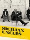 Sicilian Uncles (eBook)