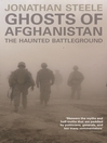 Ghosts of Afghanistan (eBook): The Haunted Battleground