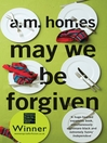 May We Be Forgiven eBook