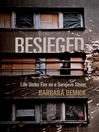 Besieged (eBook): Life Under Fire on a Sarajevo Street