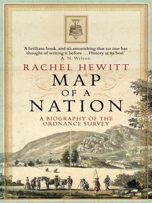 Map of a Nation (eBook): A Biography of the Ordnance Survey
