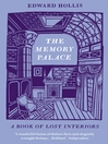 The Memory Palace (eBook): A Book of Lost Interiors